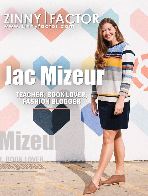Jac Mizeur English Teacher, Fashion Blogger Issue 6