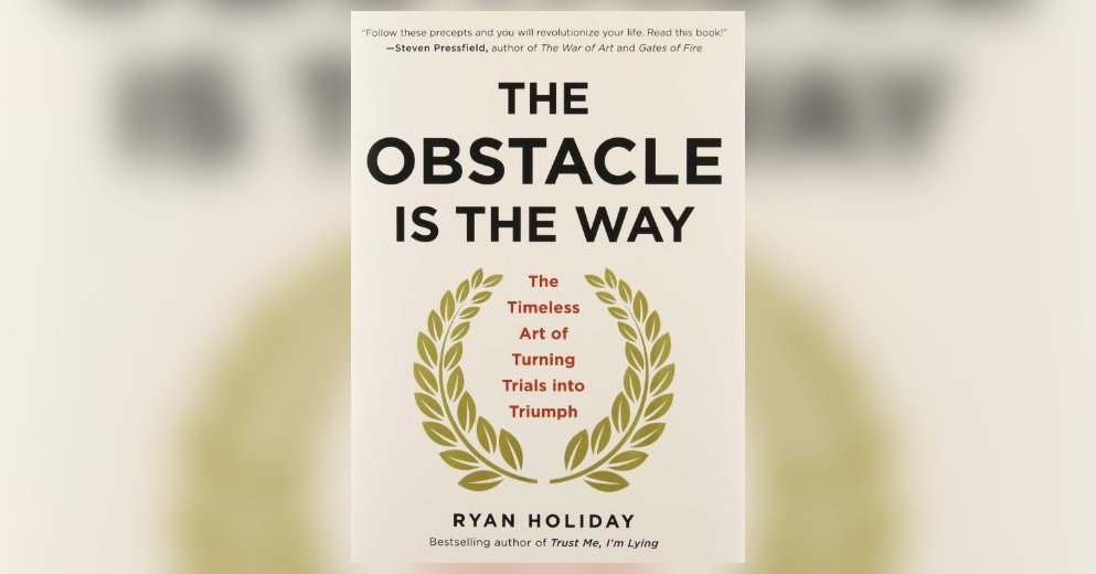the-obstacle-is-the-way-holiday- Ryan Holiday - Zinny Factor